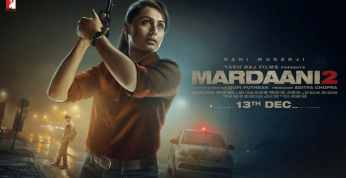 Mardaani 2 Full Movie Download Pagalworld